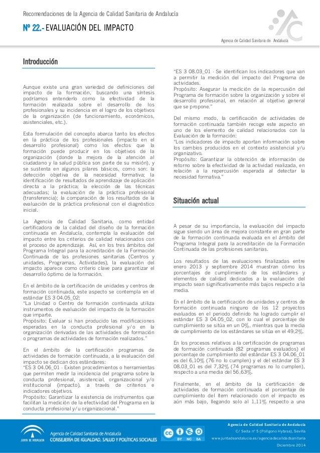 Recomendaciones de la Agencia de Calidad Sanitaria de Andalucía Agencia de Calidad Sanitaria de Andalucía Nº 22.- EVALUACI...