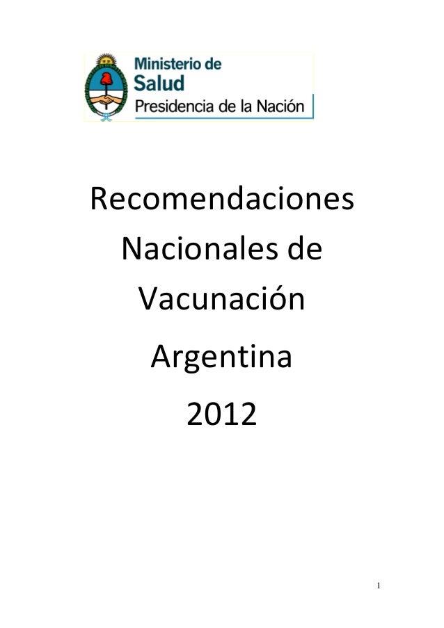 Recomendaciones  Nacionales de   Vacunación   Argentina     2012                  1