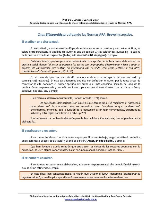 Prof. Dipl. Lencioni, Gustavo Omar. Recomendaciones para la utilización de citas y referencias bibliográficas a través de ...