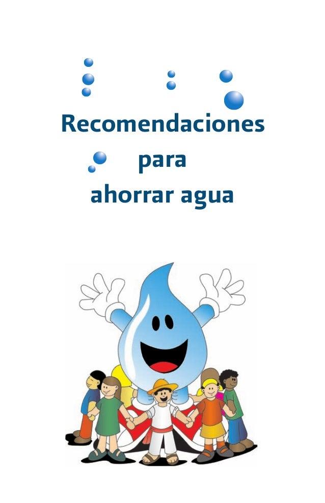Recomendaciones para ahorrar agua for Metodos para ahorrar agua