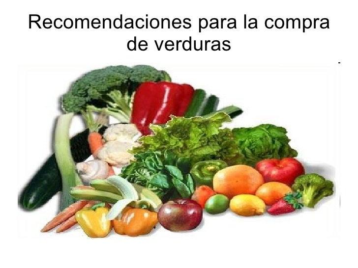 Recomendaciones para la compra de verduras
