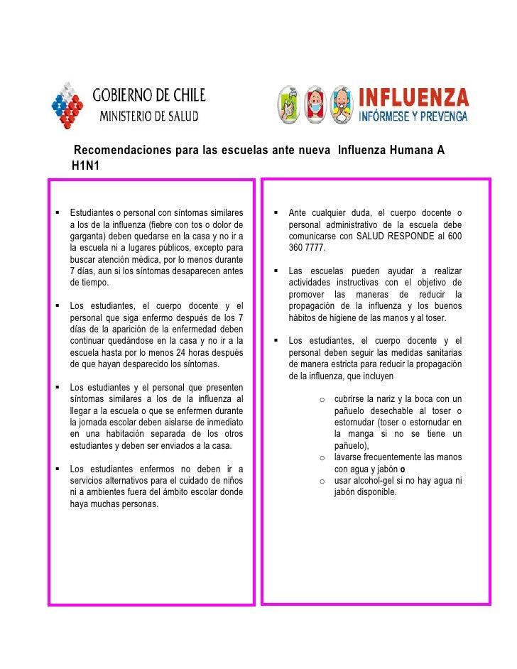 Recomendaciones para las escuelas ante nueva Influenza Humana A H1N1   Estudiantes o personal con síntomas similares      ...