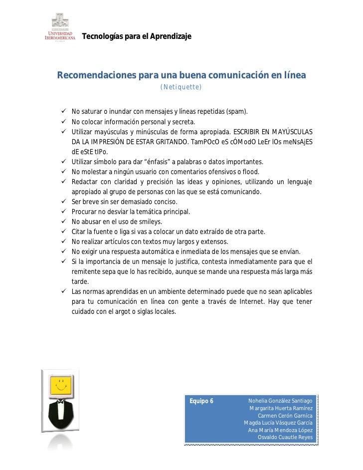 Tecnologías para el Aprendizaje    Recomendaciones para una buena comunicación en línea                                 (N...