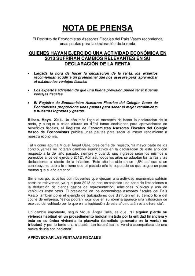 NOTA DE PRENSA El Registro de Economistas Asesores Fiscales del País Vasco recomienda unas pautas para la declaración de l...