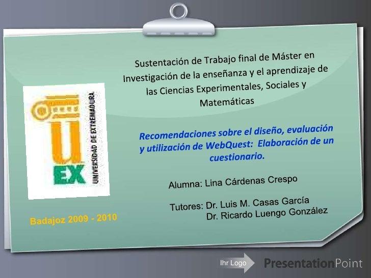 Sustentación de Trabajo final de Máster en Investigación de la enseñanza y el aprendizaje de las Ciencias Experimentales, ...