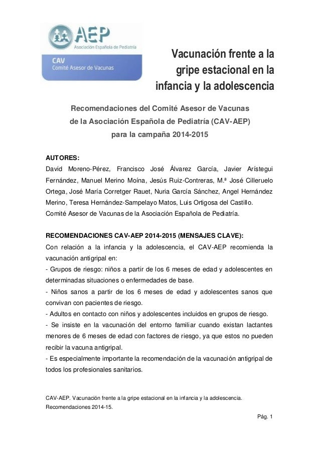 CAV-AEP. Vacunación frente a la gripe estacional en la infancia y la adolescencia.  Recomendaciones 2014-15.  Pág. 1  Vacu...
