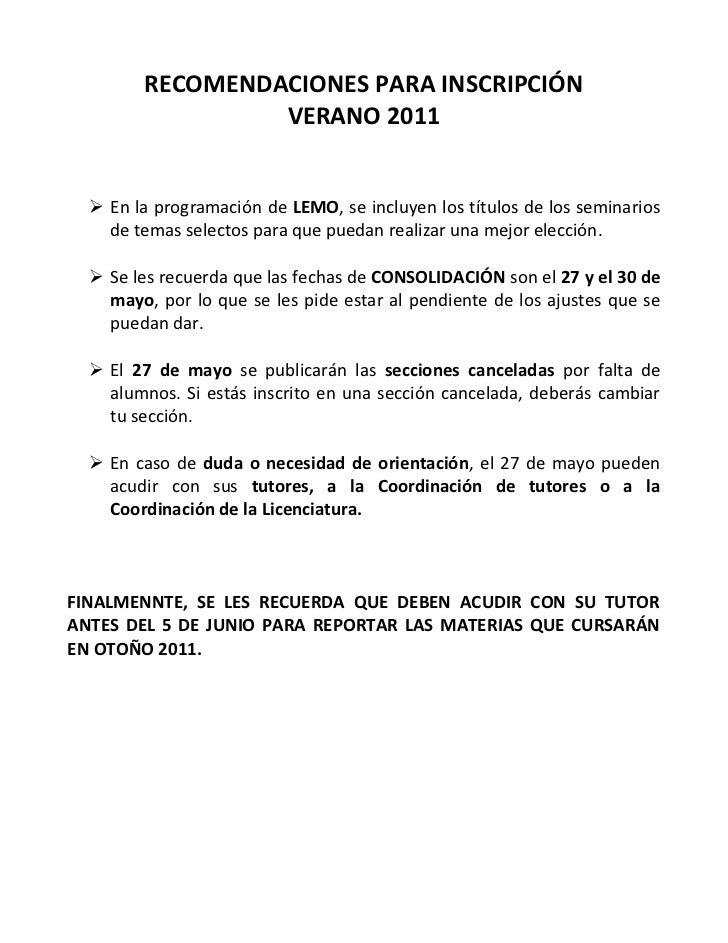 RECOMENDACIONES PARA INSCRIPCIÓN<br />VERANO 2011<br />En la programación de LEMO, se incluyen los títulos de los seminari...