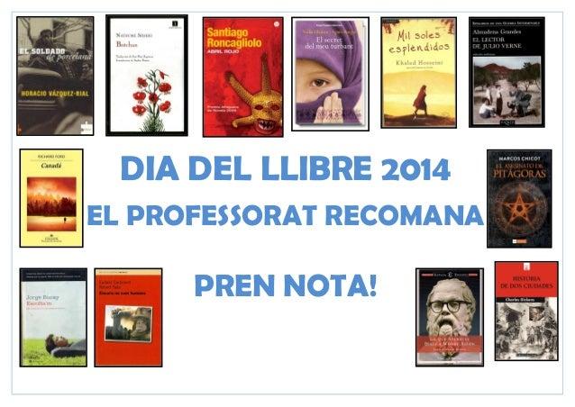 DIA DEL LLIBRE 2014 EL PROFESSORAT RECOMANA PREN NOTA!