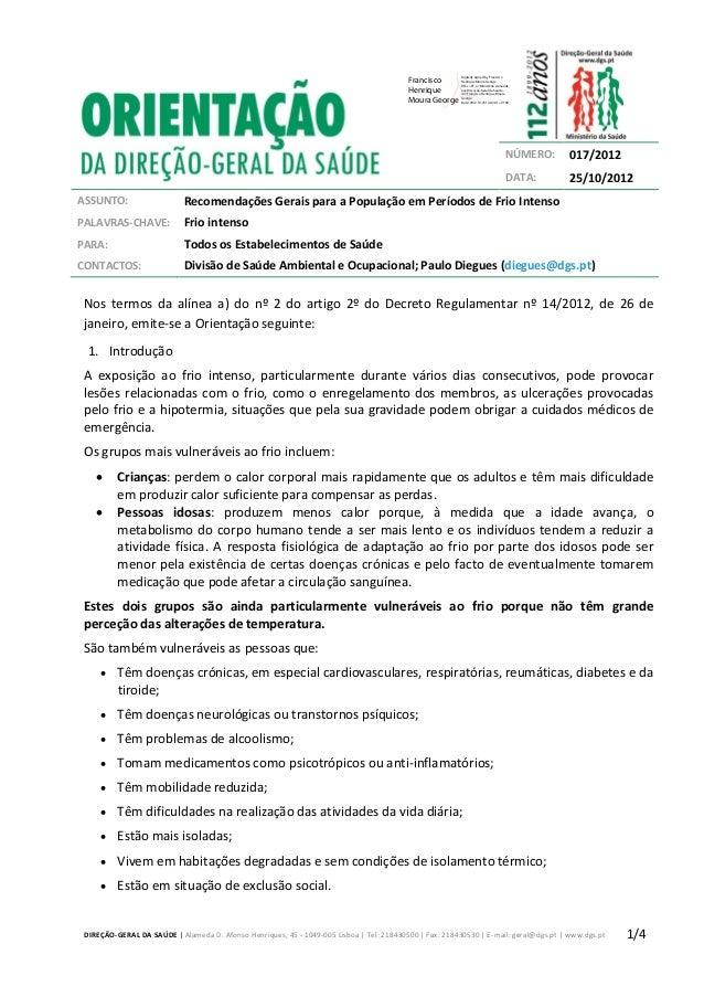 DIREÇÃO-GERAL DA SAÚDE   Alameda D. Afonso Henriques, 45 - 1049-005 Lisboa   Tel: 218430500   Fax: 218430530   E-mail: ger...