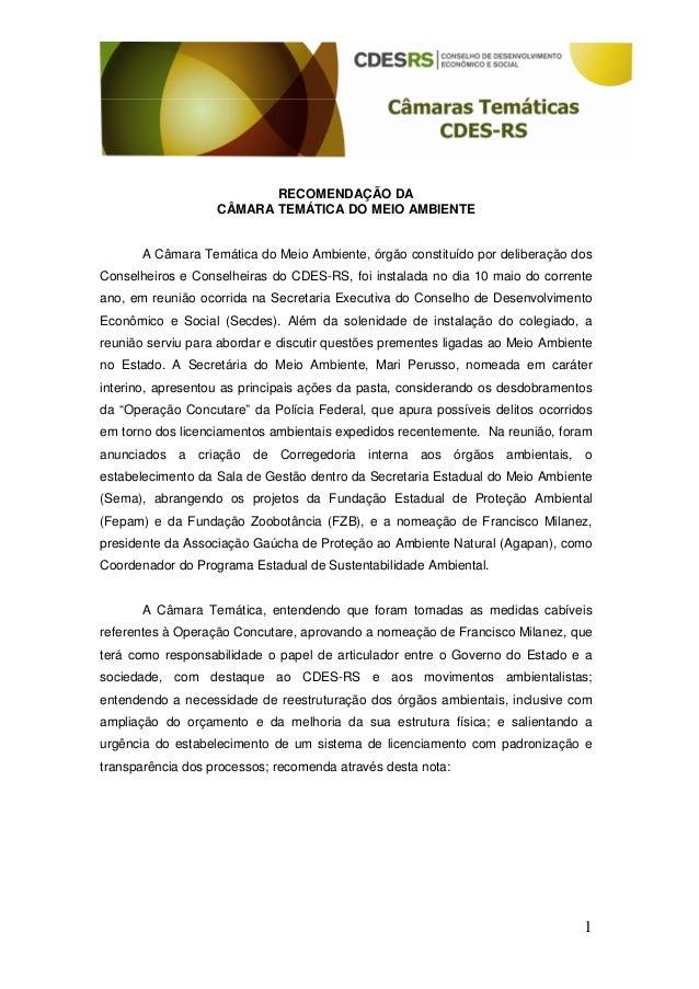 1RECOMENDAÇÃO DACÂMARA TEMÁTICA DO MEIO AMBIENTEA Câmara Temática do Meio Ambiente, órgão constituído por deliberação dosC...