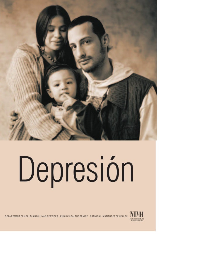 DepresionD E PA R T M E N T O F H E A LT H A N D H U M A N S E R V I C E S   P U B L I C H E A LT H S E R V I C E   N AT I...