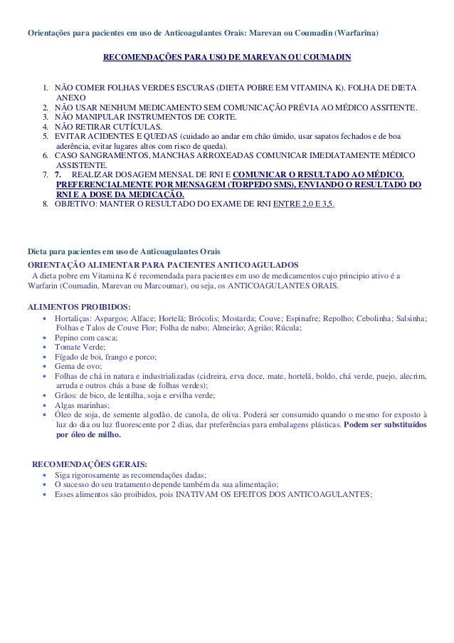 Orientações para pacientes em uso de Anticoagulantes Orais: Marevan ou Coumadin (Warfarina)                      RECOMENDA...