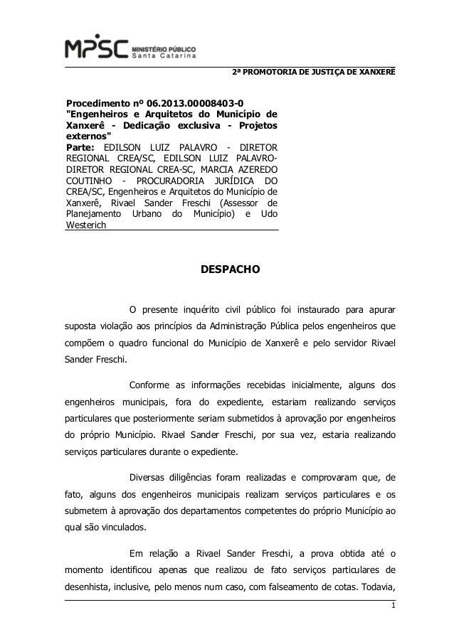 """2ª PROMOTORIA DE JUSTIÇA DE XANXERÊ  Procedimento nº 06.2013.00008403-0 """"Engenheiros e Arquitetos do Município de Xanxerê ..."""