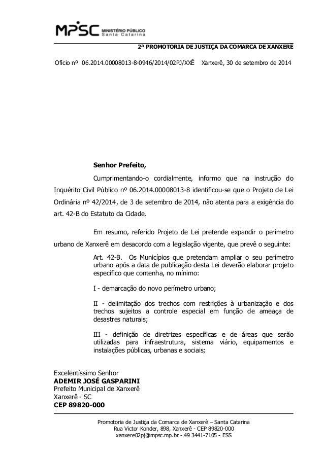 2ª PROMOTORIA DE JUSTIÇA DA COMARCA DE XANXERÊ  Ofício nº 06.2014.00008013-8-0946/2014/02PJ/XXÊ Xanxerê, 30 de setembro de...