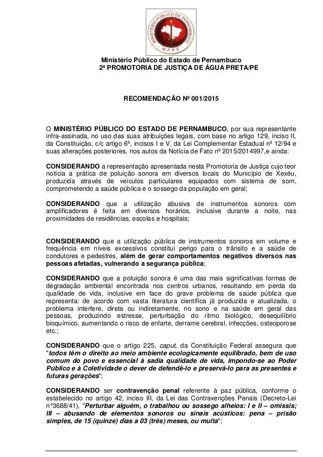 Ministério Público do Estado de Pernambuco 2ª PROMOTORIA DE JUSTIÇA DE ÁGUA PRETA/PE RECOMENDAÇÃO Nº 001/2015 O MINISTÉRIO...