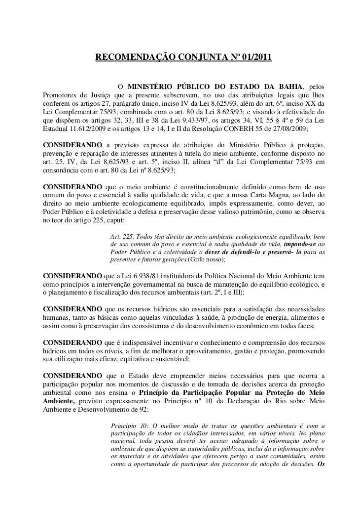 RECOMENDAÇÃO CONJUNTA Nº 01/2011                         O MINISTÉRIO PÚBLICO DO ESTADO DA BAHIA, pelosPromotores de Justi...