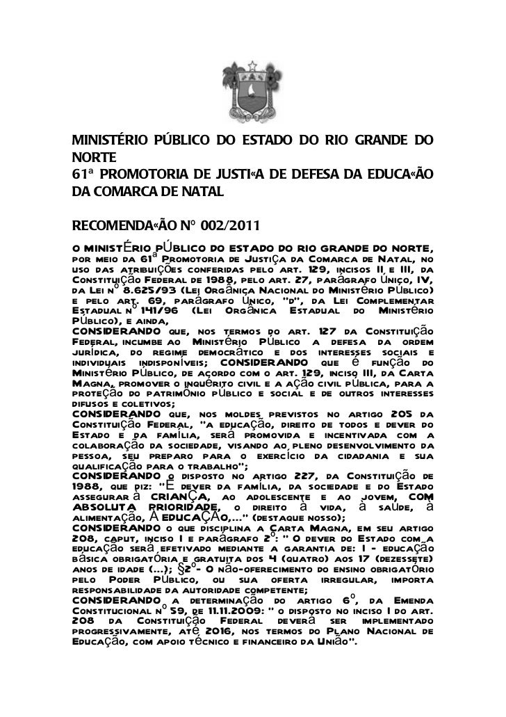 MINISTÉRIO PÚBLICO DO ESTADO DO RIO GRANDE DONORTE61ª PROMOTORIA DE JUSTIÇA DE DEFESA DA EDUCAÇÃODA COMARCA DE NATALRECOME...