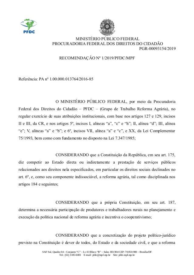MINISTÉRIO PÚBLICO FEDERAL PROCURADORIA FEDERAL DOS DIREITOS DO CIDADÃO PGR-00093154/2019 RECOMENDAÇÃO Nº 1/2019/PFDC/MPF ...
