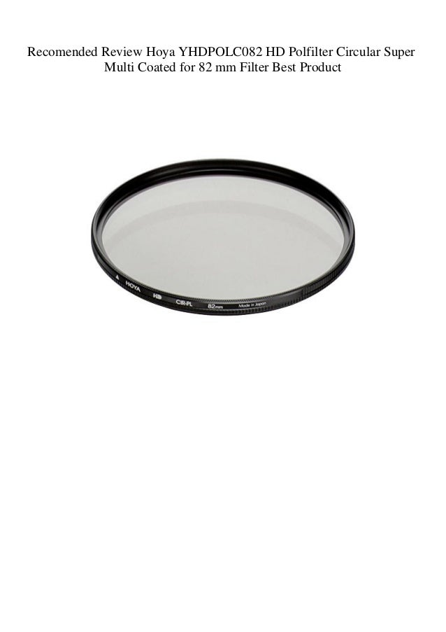 Hoya YHDPOLC082 HD Polfilter Circular Super Multi Coated for 82 mm Filter
