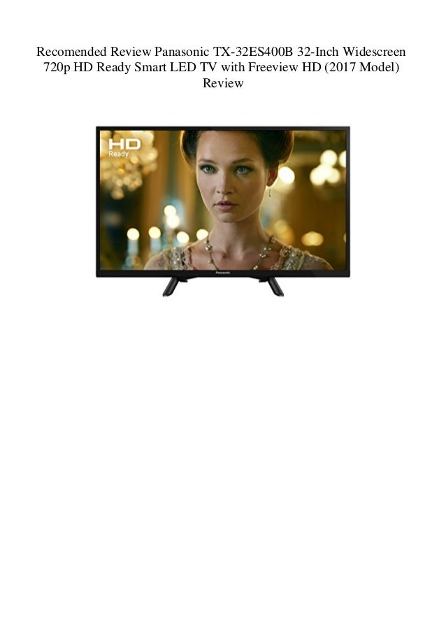 Recomended Review Panasonic TX-32ES400B 32-Inch Widescreen