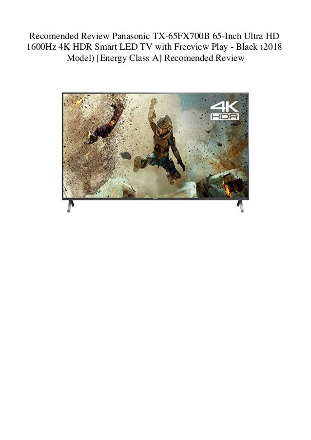 Recomended Review Panasonic TX-65FX700B 65-Inch Ultra HD