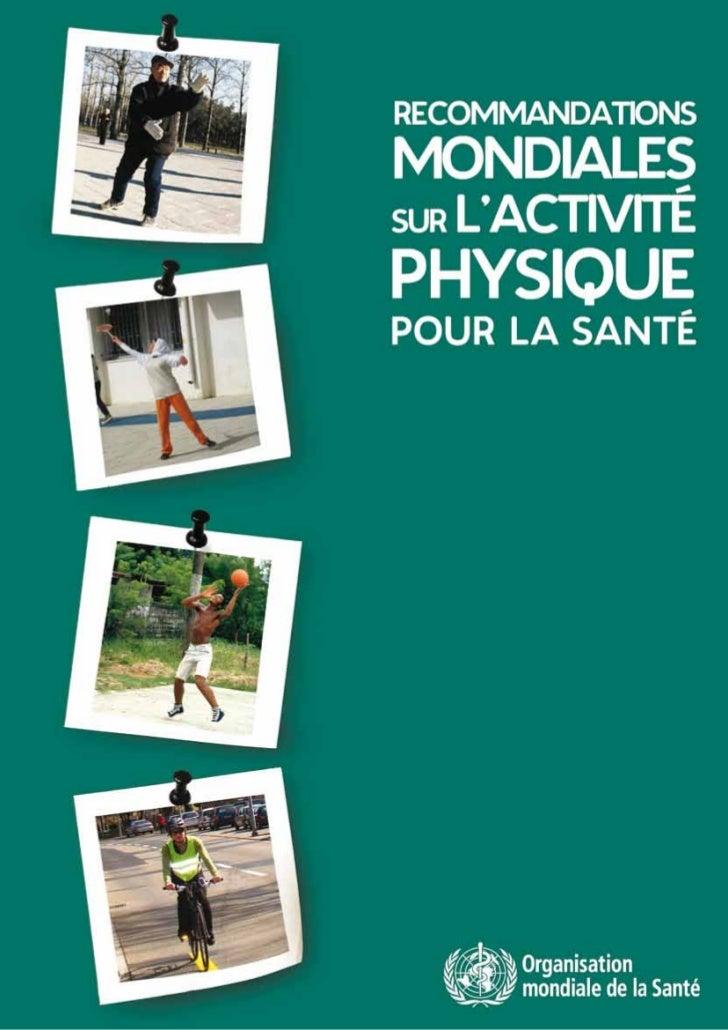 Recommandations mondiales-activite-physique-sante-fr Slide 1