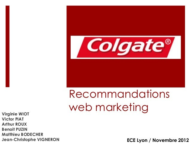 Virginie WIOT Victor PIAT Arthur ROUX Benoit PUZIN Matthieu BODECHER Jean-Christophe VIGNERON  Recommandations web marketi...