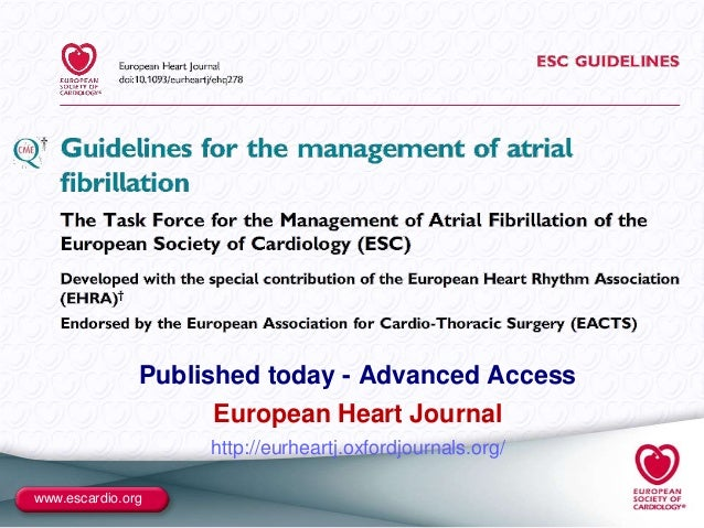 www.escardio.org Published today - Advanced Access European Heart Journal http://eurheartj.oxfordjournals.org/