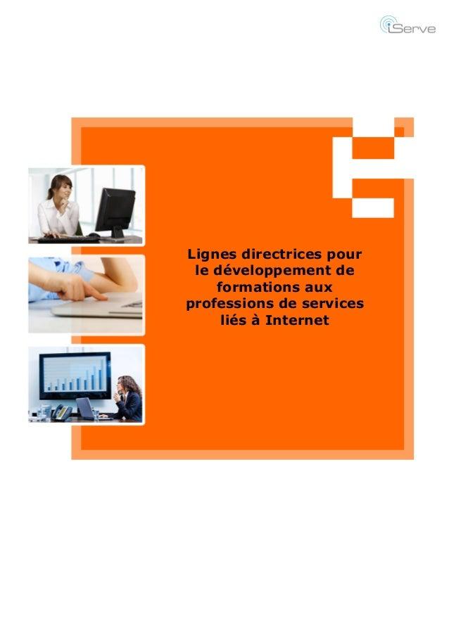 1 Lignes directrices pour le développement de formations aux professions de services liés à Internet