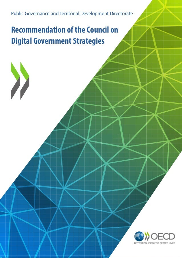 Recommendation of the Council on Digital Government Strategies Public Governance and Territorial Development Directorate