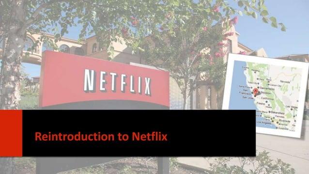 Reintroduction to Netflix 3