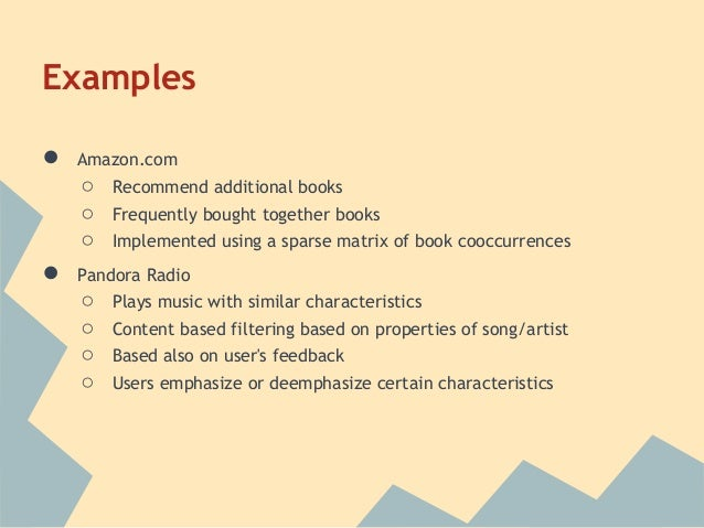 Examples●   Amazon.com    ○   Recommend additional books    ○   Frequently bought together books    ○   Implemented using ...