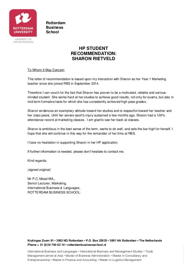 Marvelous Recommendation Letter HP Sharon Rietveld. Rotterdam Business School  Kralingse Zoom 91 U2022 3063 ND Rotterdam U2022 P.O. Box 25035 U2022 3001