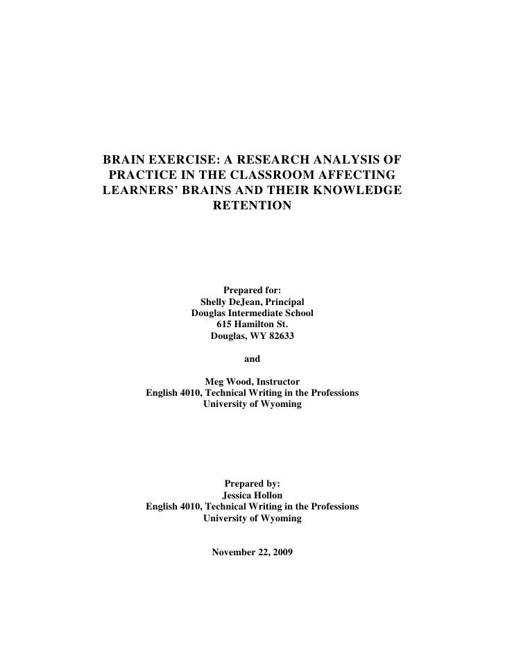 BRAIN EXERCISE: A RESEARCH ANALYSIS OF PRACTICE IN THE CLASSROOM AFFECTING LEARNERS' BRAINS AND THEIR KNOWLEDGE RETENTION ...