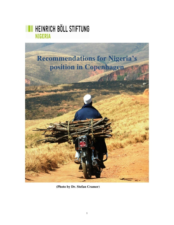 Recommendations for Nigeria's    position in Copenhagen          (Photo by Dr. Stefan Cramer)                             1