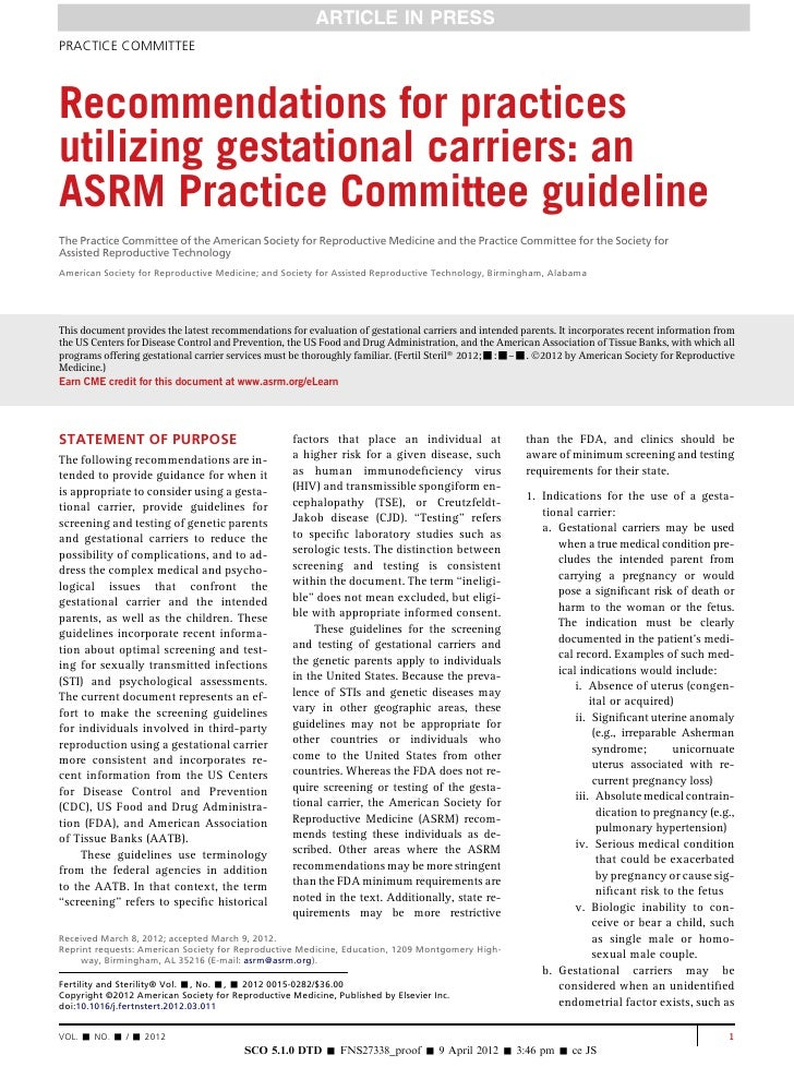 PRACTICE COMMITTEERecommendations for practicesutilizing gestational carriers: anASRM Practice Committee guidelineThe Prac...