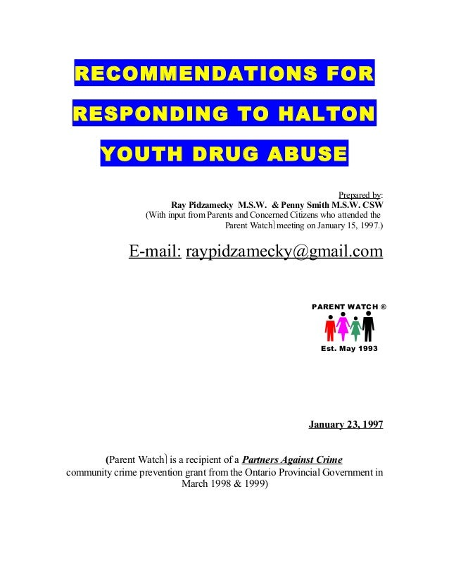 RECOMMENDATIONS FOR RESPONDING TO HALTON       YOUTH DRUG ABUSE                                                           ...