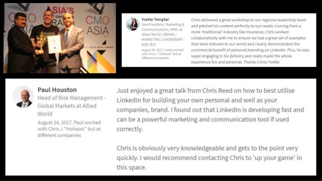 """"""" I thoroughly enjoyed Chris' LinkedIn presentation in Sydney - he is incredibly knowledgeable on all things LinkedIn and ..."""