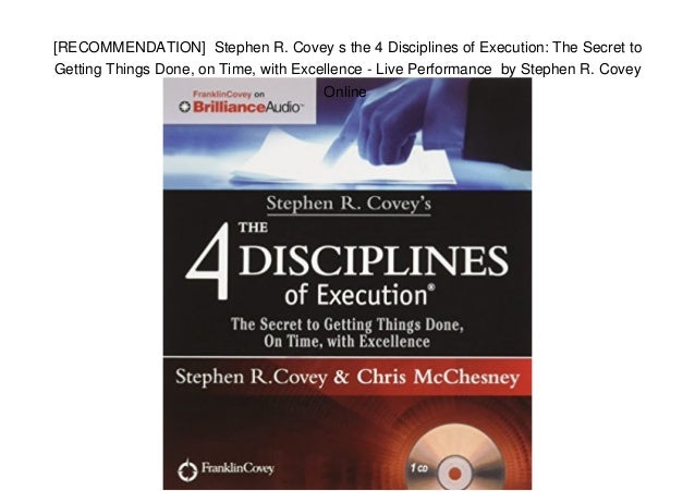 Recommendation Stephen R Covey S The 4 Disciplines Of Execution