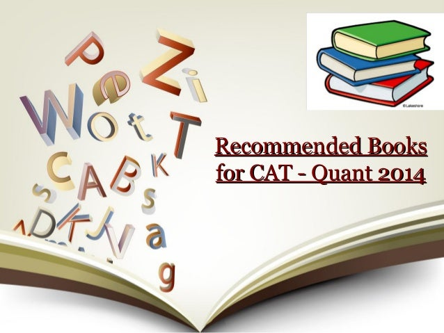 Recommended Books for CAT - Quant 2014