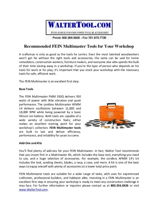 Recommended FEIN Multimaster Tools for Your Workshop A craftsman is only as good as the tools he carries. Even the most ta...