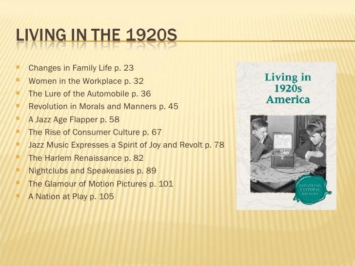 <ul><li>Changes in Family Life p. 23 </li></ul><ul><li>Women in the Workplace p. 32 </li></ul><ul><li>The Lure of the Auto...