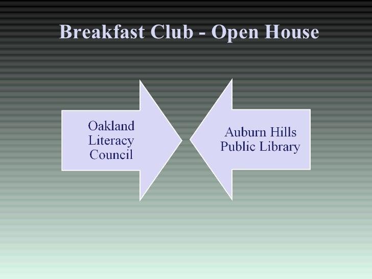 Breakfast Club - Open House