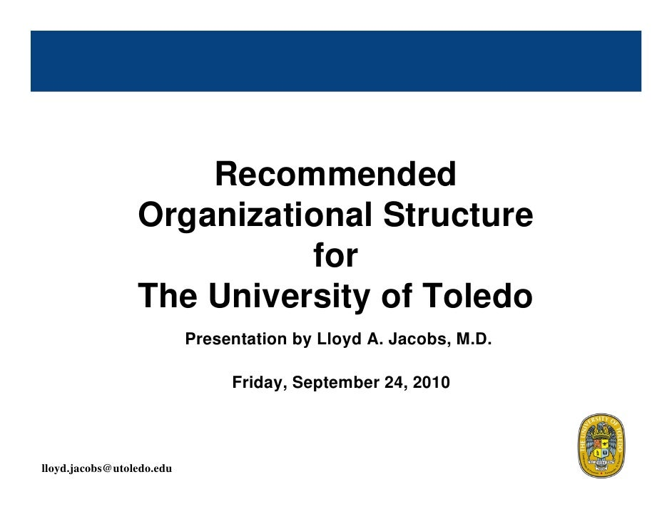 Recommended                  Organizational Structure                            for                  The University of To...