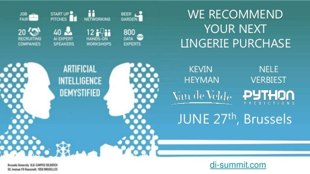 WE RECOMMEND YOUR NEXT LINGERIE PURCHASE KEVIN HEYMAN NELE VERBIEST JUNE 27th, Brussels di-summit.com