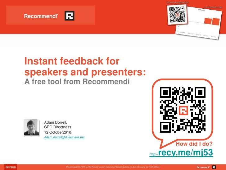 Instant feedback for speakers and presenters: A free tool from Recommendi<br />Adam Dorrell, CEO Directness <br />12 Octob...