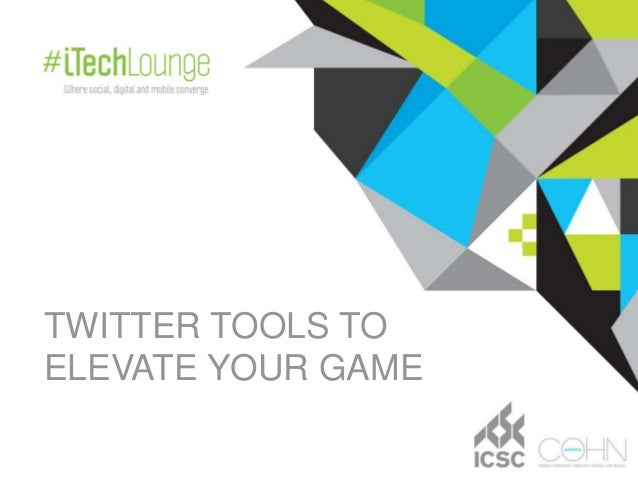 TWITTER TOOLS TOELEVATE YOUR GAME