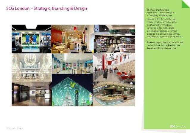 SCG London – Strategic, Branding & Design   The title Destination                                           Branding ... ...