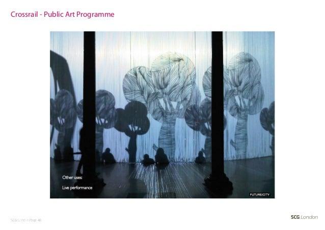 Crossrail - Public Art ProgrammeSCG London Page 48