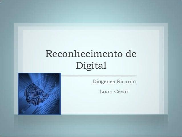 Reconhecimento de     Digital